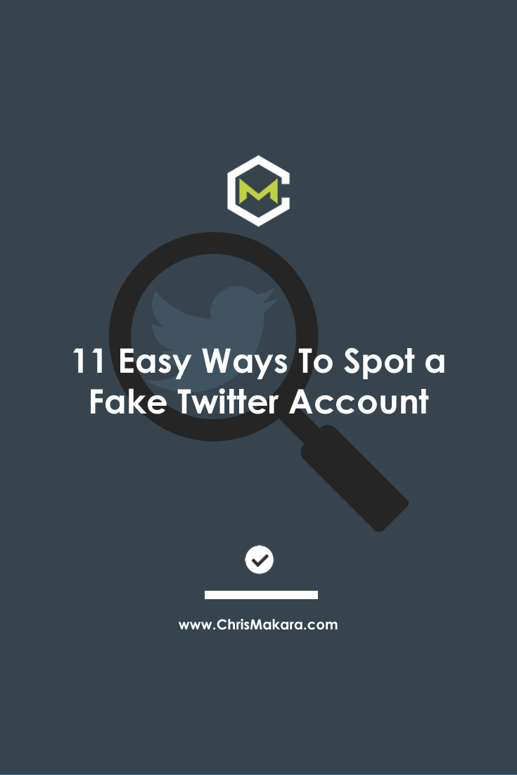 11 Easy Ways To Spot A Fake Twitter Account