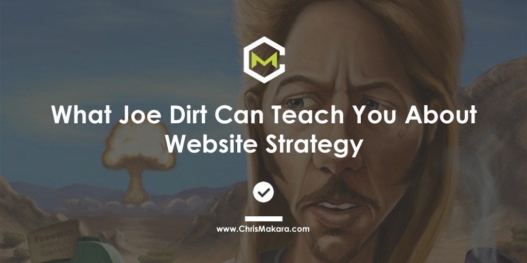 joe dirt website strategy
